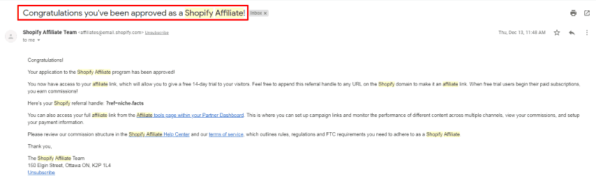 Congratulations you have been approved as a Shopify Affiliate