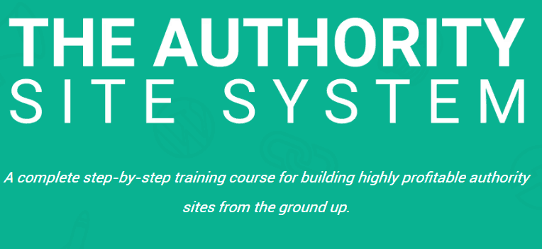 The Authority Site System - The Best Way To Start An Authority Site